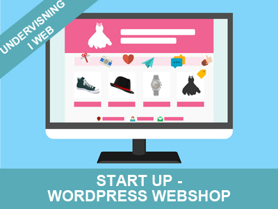 Start up Wordpress webshop - kursus fra Wolfdesign