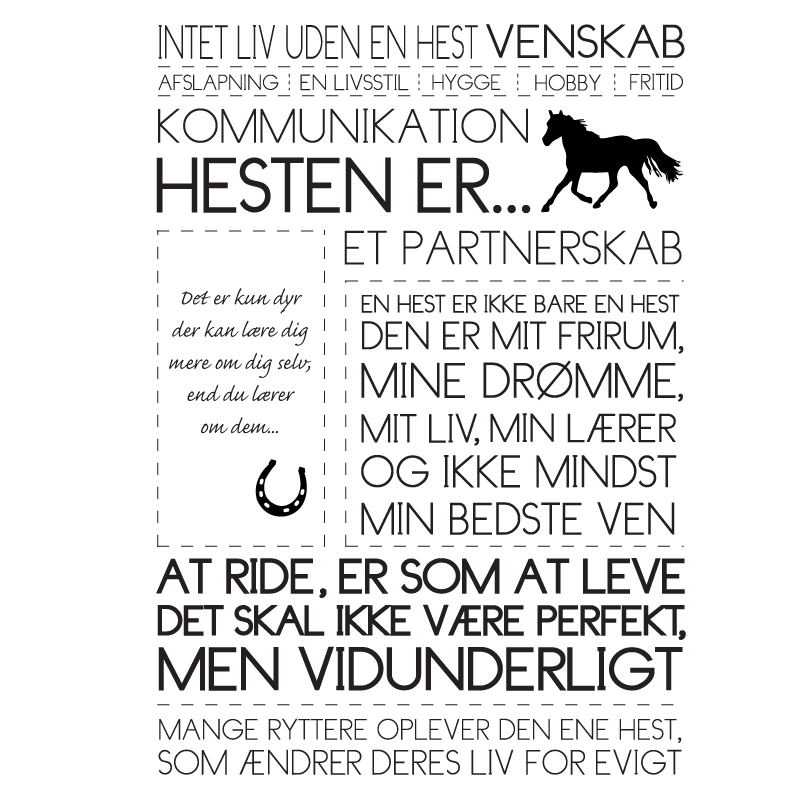Hesten er - heste plakat fra Wolfdesign design til dyr