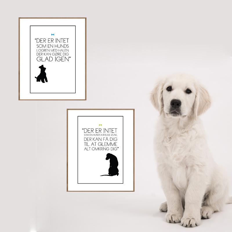 Der er intet... om hunden - tekst plakate om en hund og hvad den kan gøre ved dig fra Wolfdesign