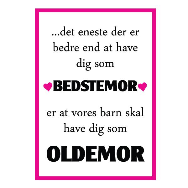 Bedstemor du skal være oldemor
